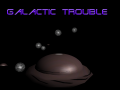 Galactic-Trouble ALPHA 1.0