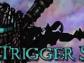 Trigger Saint Version 1.08
