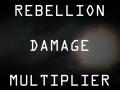 Rebellion Damage Multiplier 1.0