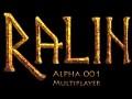 Ralin Multiplayer Alpha 001