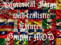 Historical Flags with realistic textures Mod