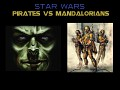 Pirates vs. Mandalorians Open Beta Patch 0.991