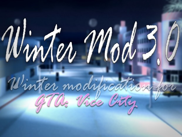 Winter Mod 3.0 (Updated) (PC) [2017 build] [main]