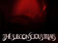 The Subconscious Trials V.1