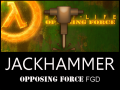 Half-Life: Opposing Force FGD for Jackhammer