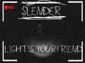 Slender Light isYour Friend 2.5 BETA-(SteamUpdate)