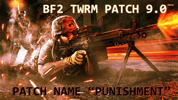 """BF2 Total War Realism Mod 9.0 Patch """"Punishment"""""""