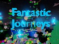 Fantastic Journeys