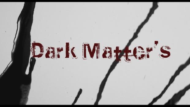 Dark Matter's