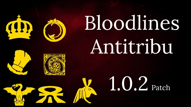 Bloodlines Antitribu Version 1.0.2 Quick Fix Patch