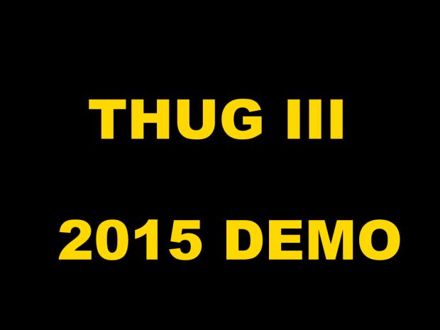 Thug III- 2015 Demo