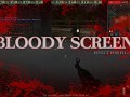 BLOODY SCREEN for FH