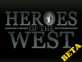 [OUTDATED] Heroes of the West Beta (update 5)