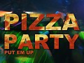 PUT EM UP - Pizza Party (Original Mix)