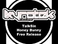 TalkSin - Honey Bunny (Original Mix)