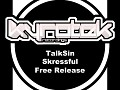 TalkSin - Skressful (Original Mix)