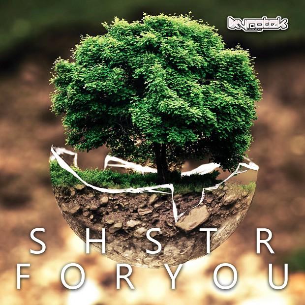 SHSTR - For You (Original Mix)