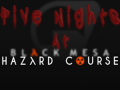 Five Nights at the Hazard Course