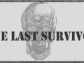 The Last Survivor - Pre-Alpha
