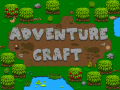 ADVENTURE CRAFT Pre Alpha 1.02