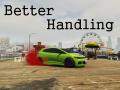 Better Handling