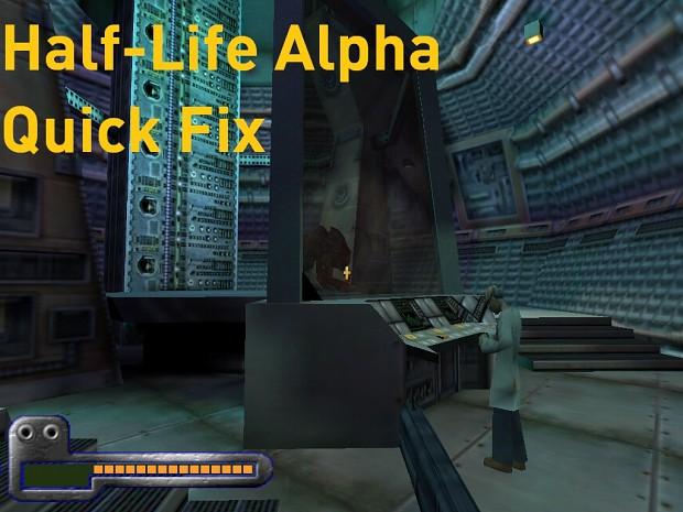 Half-Life Alpha Quick Fix