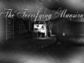Terrifiyng Mansion