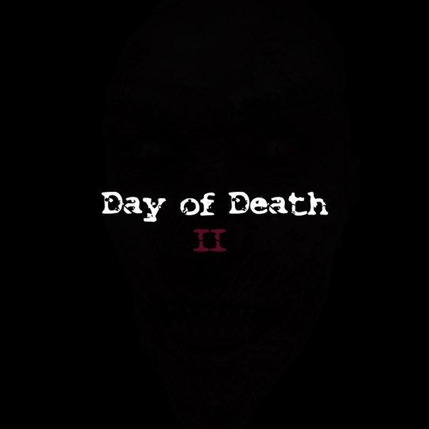 Day of Death 2 - Full Edition