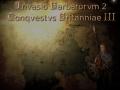 Invasio Barbarorvm 2: Conqvestvs Britanniae III