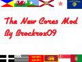 NEW CORES MOD