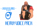 Heavy Voice Pack for FIREFIGHT RELOADED