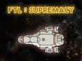 FTL:SUPREMACY v0.1.0