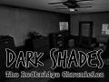 Dark Shades [Game Mechanics Demo 0.3c]