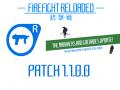 FIREFIGHT RELOADED RELEASE PATCH 1.1.0.0