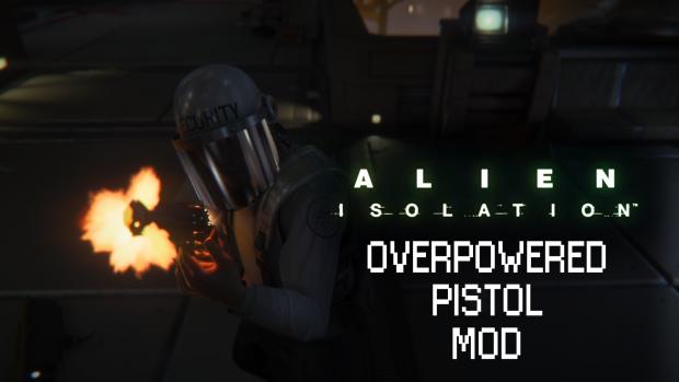 Overpowered Pistol