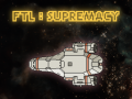 FTL:SUPREMACY v0.1.3