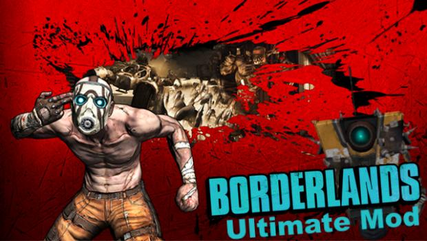 Borderlands Ultimate Mod (1.4)