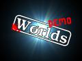 Worlds Demo