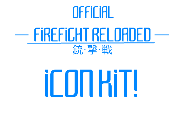 Official FIREFIGHT RELOADED Icon Kit!