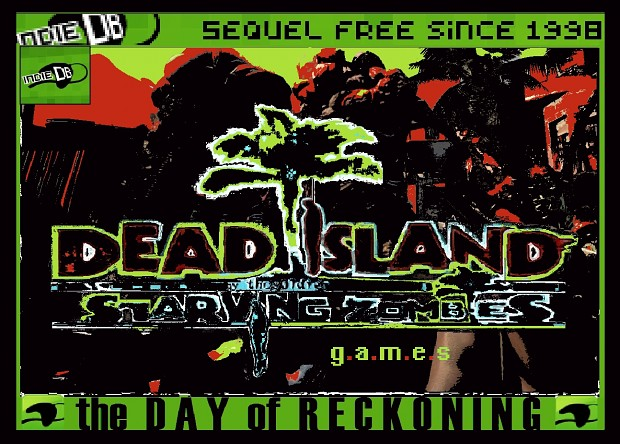 DEAD ISLAND StarvingZombies:THE DAY OF RECKONING/b