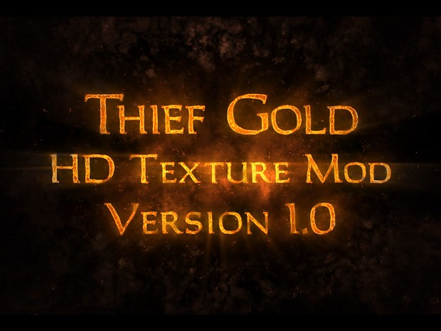 Thief Gold HD Mod 1.0 - Full Version (Installer)
