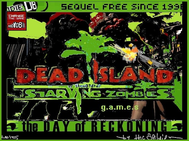 DEAD ISLAND StarvingZombies:THE DAY OF RECKONING
