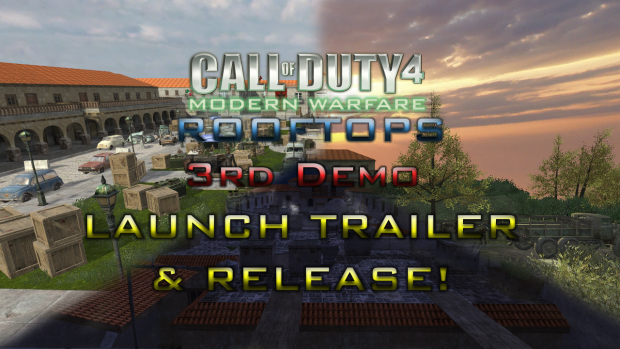 "COD4: ""Rooftops"" 3rd Demo [RELEASE]"