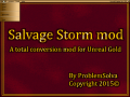 Salvage Storm: Mod for Unreal Gold