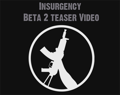 Insurgency Beta 2 Teaser (640x480)
