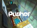 Pusher: Source
