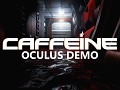 Caffeine 2015 Demo - Oculus