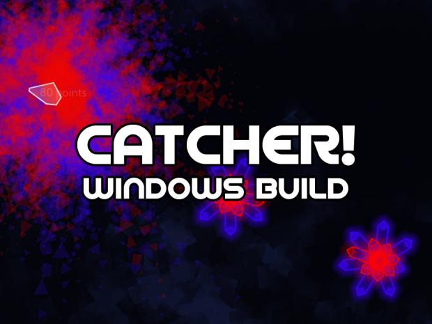 Catcher (Windows Alpha Build 2015-09-13)