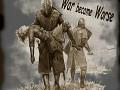 War became Worse v 0.1