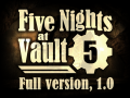 Five Nights at Vault 5, 1.0